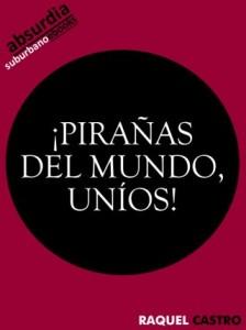 PIRANAS_DEL_MUNDO,_UNIOS_-_RAQUEL_CASTRO
