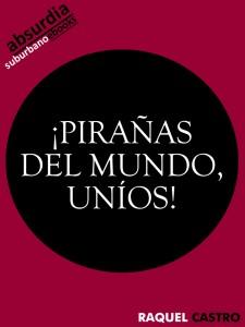 PIRANAS-DEL-MUNDO-UNIOS-RAQUEL-CASTRO